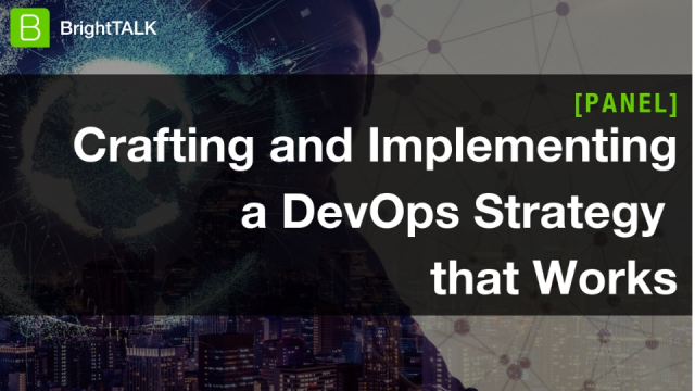 Crafting and Implementing a DevOps Strategy that Works