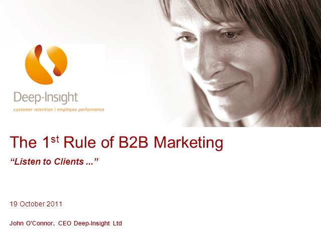 The First Rule of (B2B) Marketing: Listen to Clients...