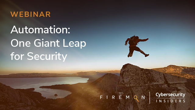 Automation: One Giant Leap for Security