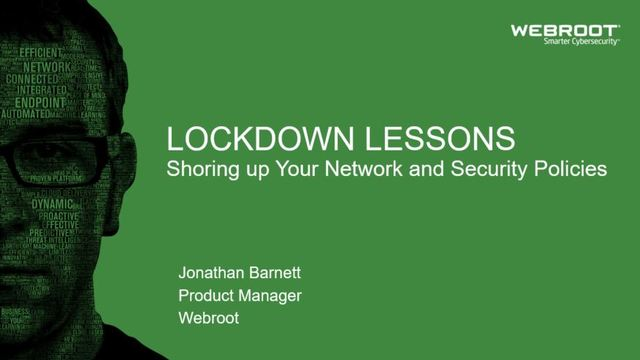 Lockdown Lessons: Shoring up Your Business' Network and Security Policies