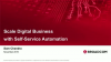 Scale Digital Business with Self-service Automation