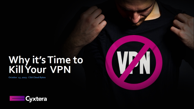 Why it's Time to Kill Your VPN