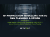 RF Propagation Modelling for 5G RAN Planning & Design