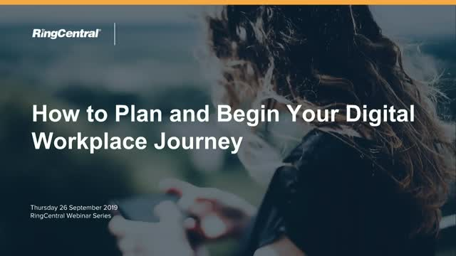 How To Plan And Begin Your Digital Workplace Journey