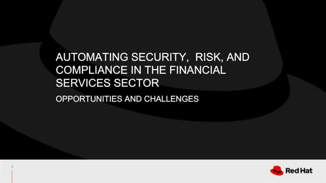Automating Security, Risk, and Compliance in the Financial Sector: