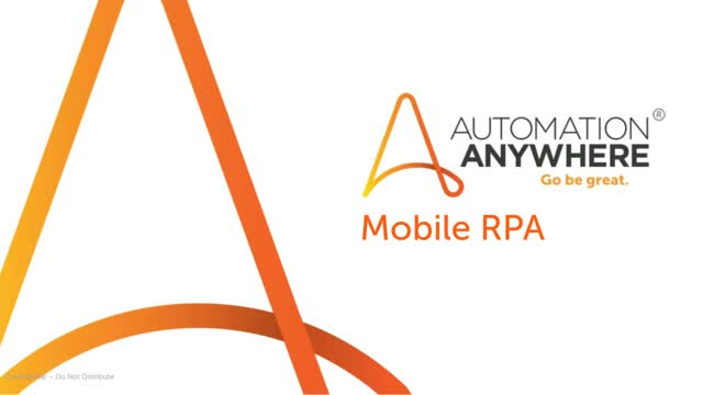 Mobile RPA and Intelligent Automation: Control your Bots on the Go