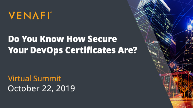 Do You Know How Secure Your DevOps Certificates Are?