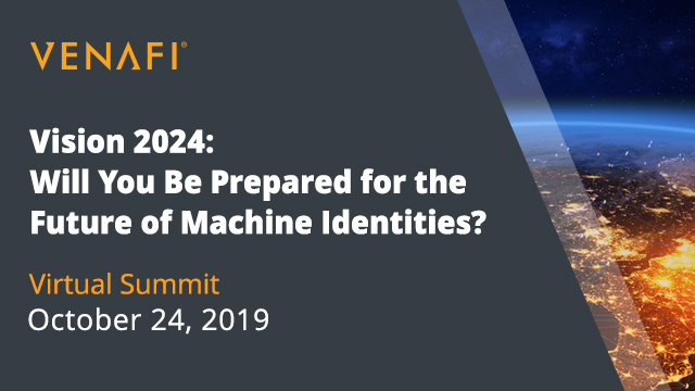 Vision 2024: Will You Be Ready for the Future of Machine Identities?