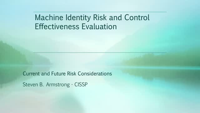 Do You Know How to Evaluate Machine Identity Risks and Controls?