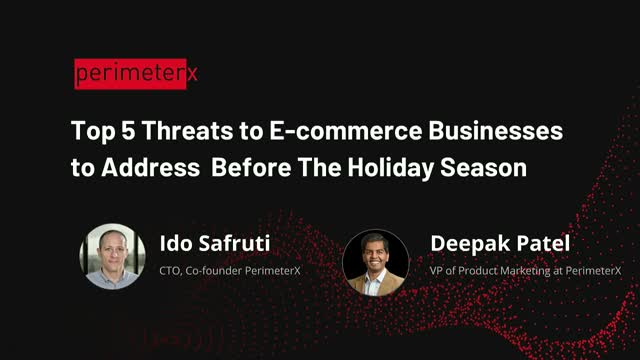 Top 5 Threats to E-commerce Businesses to Address Before The Holiday Season.