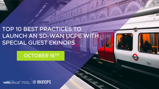 Top 10 Best Practices to Launch an SD-WAN uCPE with Special Guest Ekinops
