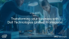 Transforming Your Business with Dell Technologies Unified Workspace