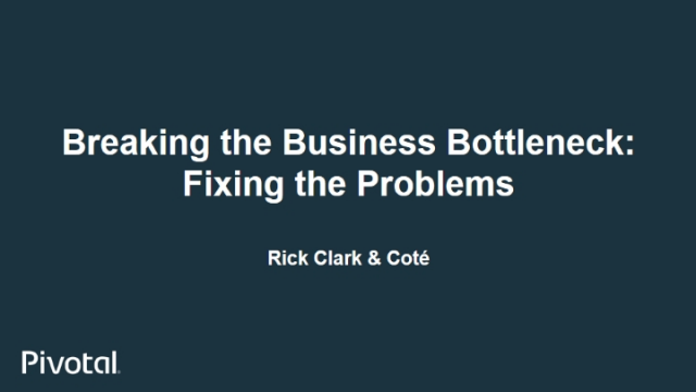 Breaking the Business Bottleneck: Fixing the Problems (Part 2)
