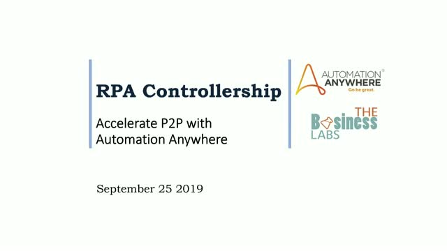 RPA Controllership Series: Accelerate Procure-to-Pay with Automation Anywhere