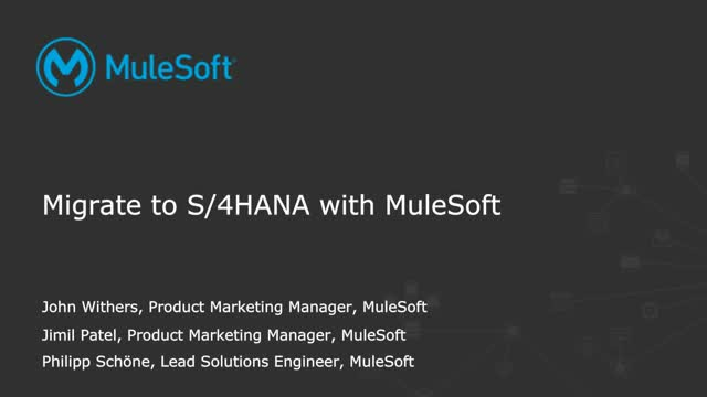 Migrate to S/4HANA with MuleSoft
