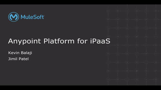Anypoint Platform for iPaaS: Support your cloud connected business