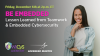 Be Embedded – Lesson Learned from Teamwork & Embedded Cybersecurity