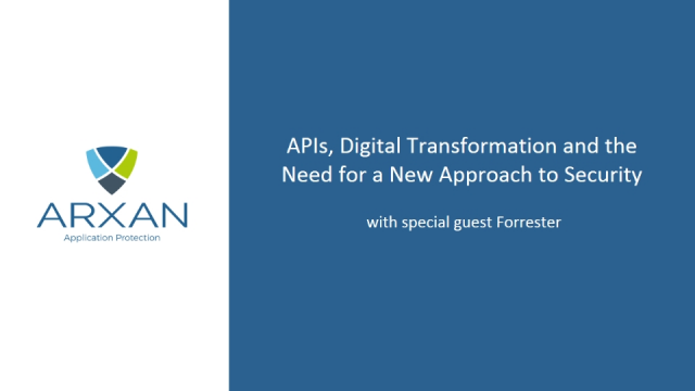 APIs, digital transformation and the need for a new approach to security