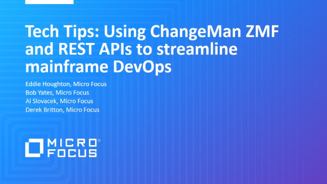 Tech Tips: Using ChangeMan ZMF and REST APIs to streamline mainframe DevOps
