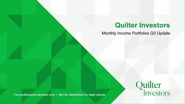 Quilter Investors Monthly Income Portfolios Q3 Update