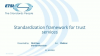 Standardization framework for trust services