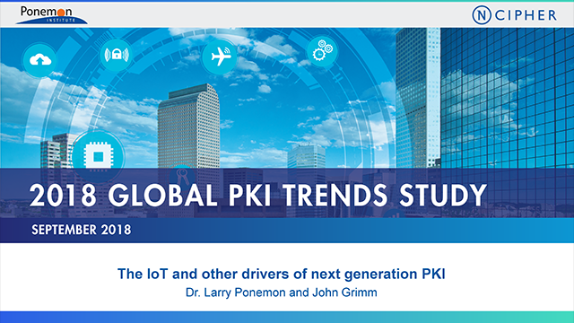 PKI 2018: The IoT and other drivers of next-generation PKI