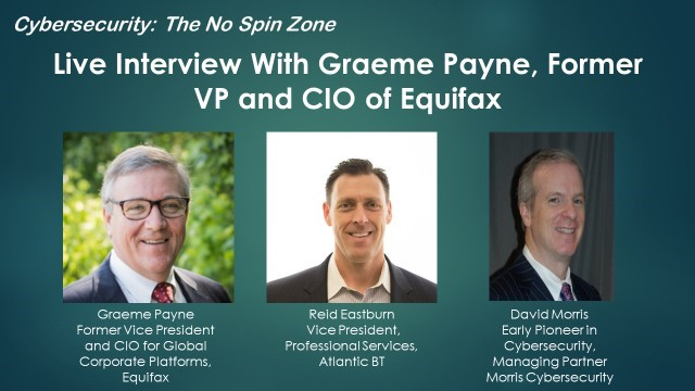 Live Interview with Graeme Payne, former VP and CIO of Equifax