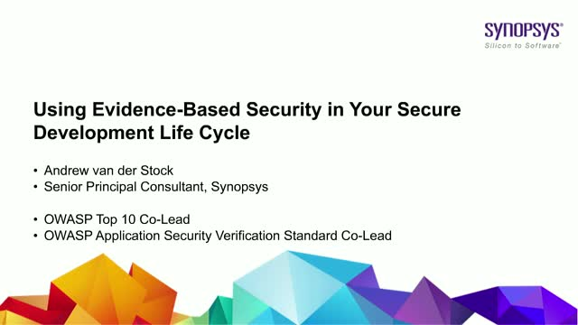 Using Evidence-Based Security in Your Secure Development Life Cycle