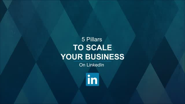 5 Pillars to Scale your Business on Linkedin