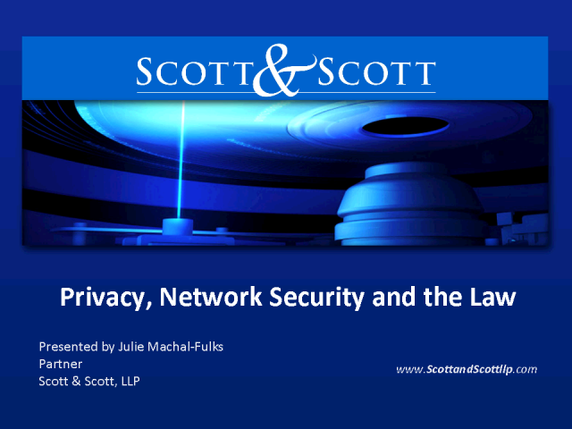 Privacy, Network Security and the Law