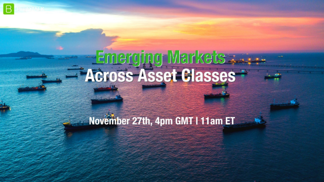 [WEBCAM PANEL] Emerging Markets Across Asset Classes - GEM Summit 2019