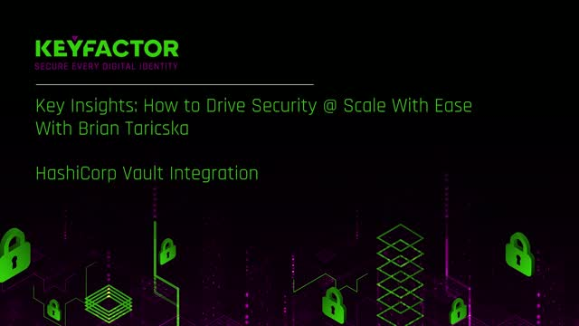 HashiCorp Vault Certificate Automation with Keyfactor