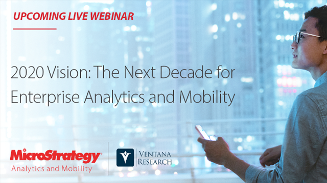 2020 Vision: The Next Decade for Enterprise Analytics and Mobility