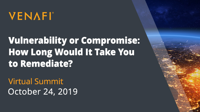 Vulnerability or Compromise: How Long Would It Take You to Remediate?