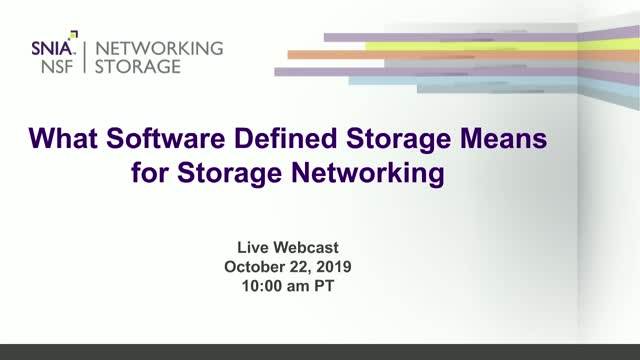 What Software Defined Storage Means for Storage Networking