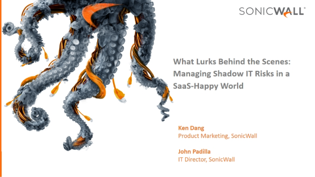 What Lurks Behind the Scenes:  Managing Shadow IT Risks in a SaaS-Happy World