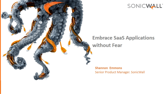 Embrace SaaS Applications without Fear