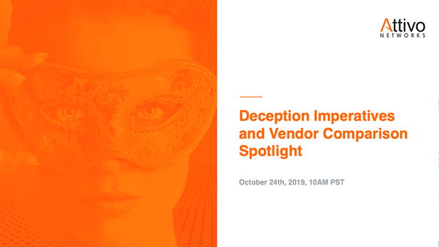 Deception Imperatives and Vendor Comparison Spotlight