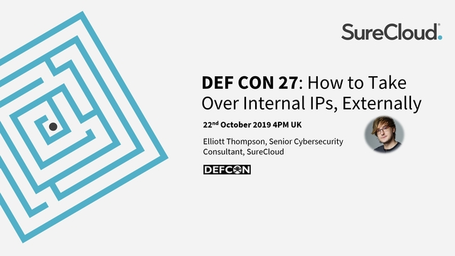 DEF CON 27: How to Take Over Internal IPs, Externally