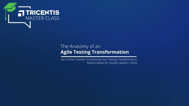 The Anatomy of an Agile Testing Transformation