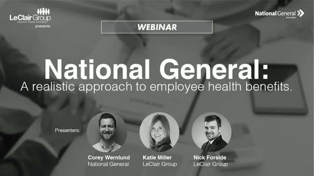 National General: A realistic approach to employee health benefits