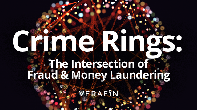 Crime Rings: The Intersection of Fraud and Money Laundering