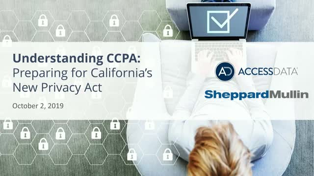 Rescheduled: Understanding CCPA: Preparing for California's New Privacy Act