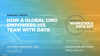 How A Global CMO Empowers His Team With Data