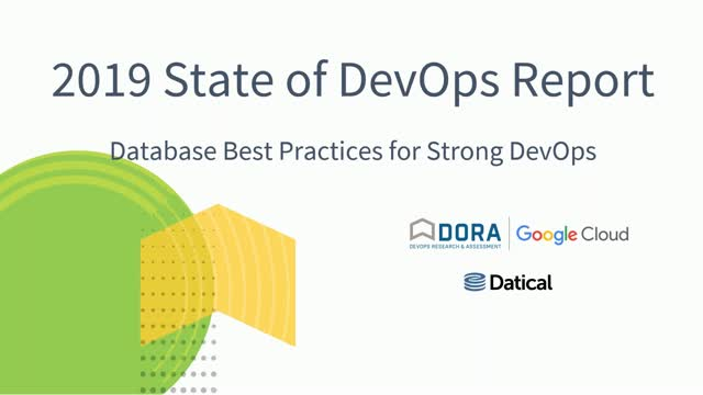 2019 State of DevOps Report - Database Best Practices for Strong DevOps