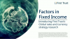Factors in Fixed Income - First Trust Global Rates & Currency Strategy Research