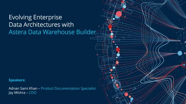 Evolving Enterprise Data Architectures with Astera Data Warehouse Builder