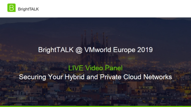 Live Video Panel – Securing Your Hybrid and Private Cloud Networks