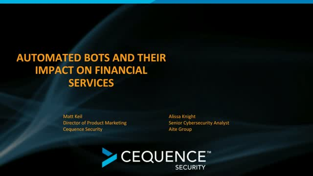 The Underpinnings of Bad Bots and their Impact on Financial Services Customers