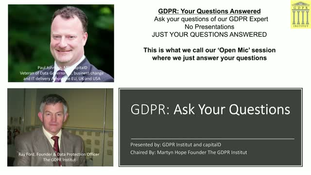 GDPR LIVE!: Your Actual Questions Answered